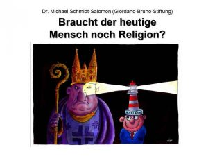 Braucht es noch Religion? Cartoon von Jacques Tilly